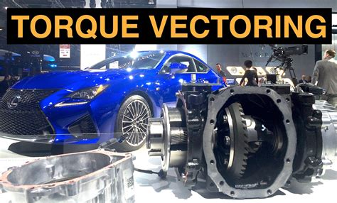 torque vectoring torque vectoring differential explained