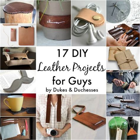 diy leather projects  guys dukes  duchesses