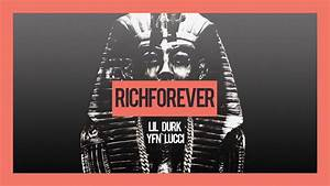 Lil Durk - Rich Forever Feat YFN Lucci (Official Audio ...