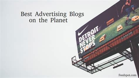 Best Advertising Top 70 Advertising Blogs Websites For Advertising Pros