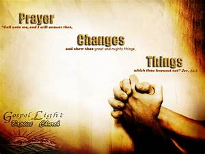 Share My Journey  Prayer Changes Things   Great Quotes On Prayer