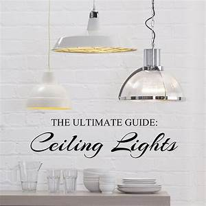 The ultimate guide to ceiling lights litecraft
