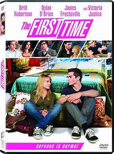 The First Time: Britt Robertson, Dylan O'Brien, Craig ...