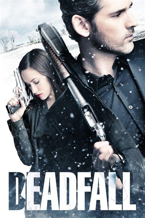Deadfall (2012) - Cast & Crew — The Movie Database (TMDb)
