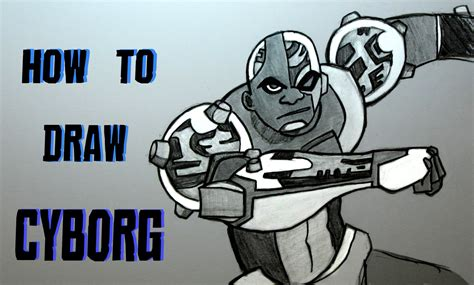 Ep. 156 How To Draw Cyborg From Teen Titans!