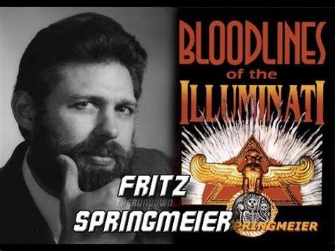 Illuminati Bloodlines Fritz Springmeier Bloodlines Of The Illuminati