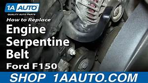 How To Replace Engine Serpentine Belt 4 6l  5 4l V8 04