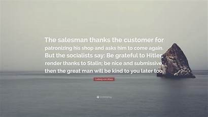 Mises Ludwig Von Wallpapers Thanks Salesman Customer
