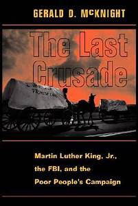 The Last Crusade: Martin Luther King Jr., The Fbi, And The ...