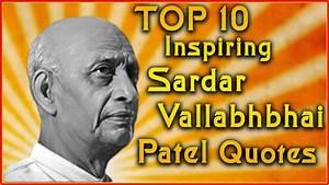 Top 10 Sardar Vallabhbhai Patel Quotes   Inspirational ...
