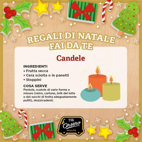 Candele Fai Da Te Natale by Regali Di Natale Fai Da Te Le Candele Fratelli Orsero