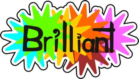 Brilliant - /education/encouraging_words/Brilliant.png.html
