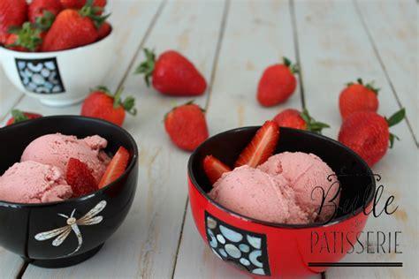 glace 224 la fraise maison recette d 233 t 233 facile 224 r 233 aliser