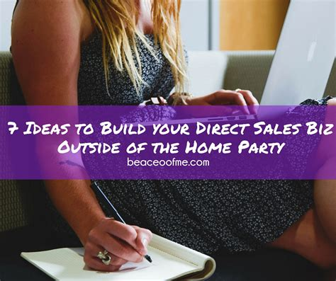 Seven Ideas To Build Your Direct Sales Or Party Plan