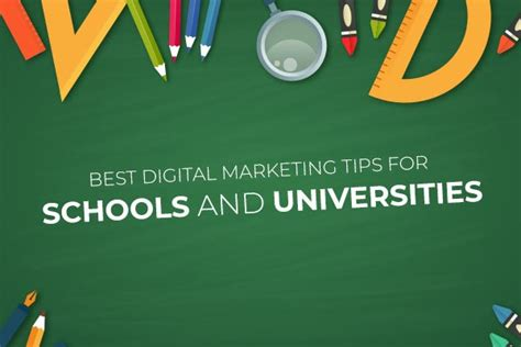 best schools for digital marketing best digital marketing strategies for schools and universities
