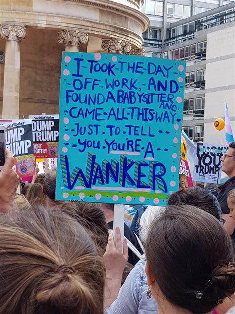 trump protest signs anti funny funniest sign visit protesters hilarious england donald