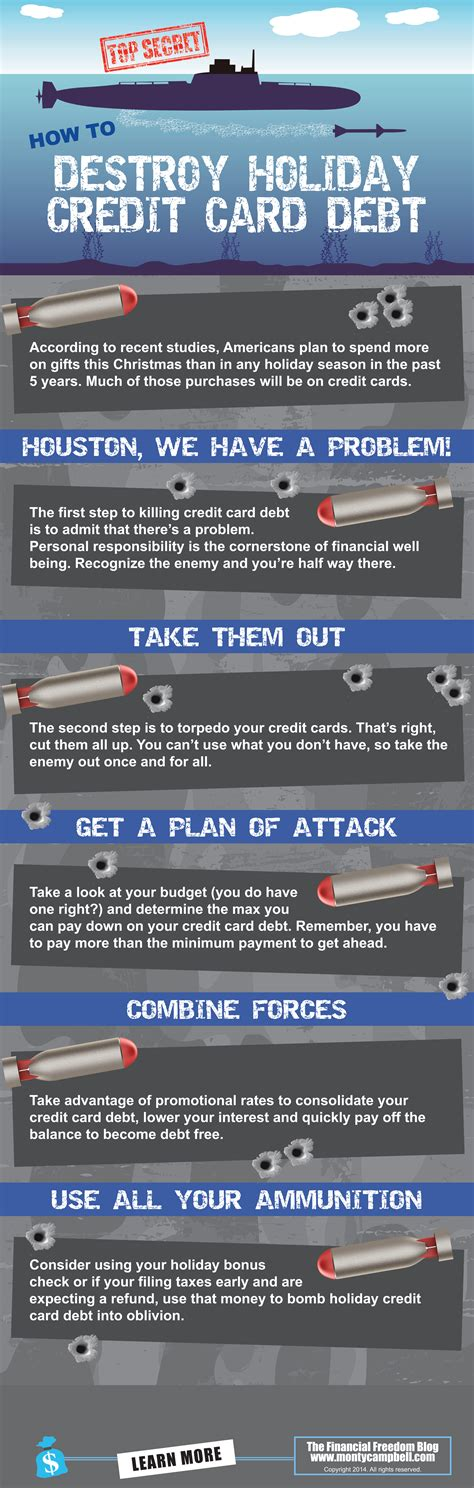 Use a balance transfer credit card one smart way to get out of debt is to complete a balance transfer. Infographic: How To Destroy Holiday Credit Card Debt | Learn How To Retire Early And Be ...