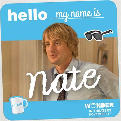 Wonder - Owen Wilson plays Nate Pullman, aka 'Dear Old Dad'...