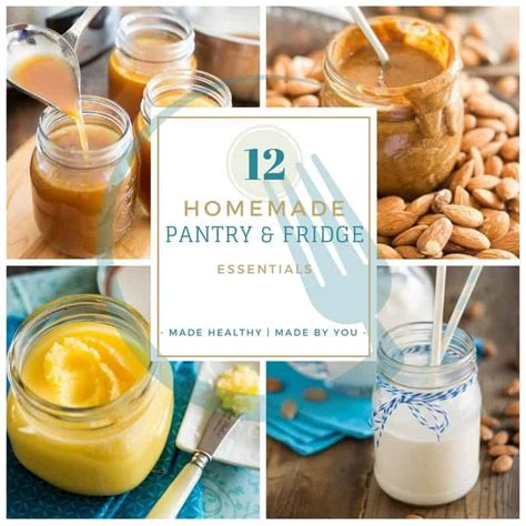 Healthy Pantry Recipes 12 Pantry Fridge Essentials The Healthy Foodie