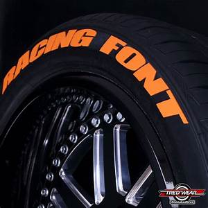racing tire stickers letter kit With orange tire lettering