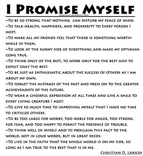 What Was Promised And What Needs To Be I Promise Myself Christian D Larson Quotes