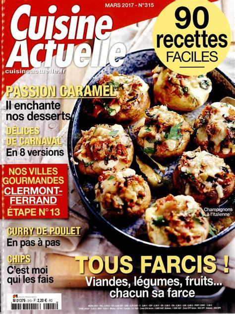 abonnement cuisine actuelle cuisine actuelle n 315 abonnement cuisine actuelle