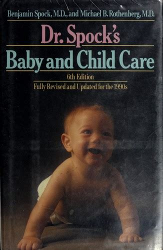 Dr Spocks Baby And Child Care 1992 Edition Open Library