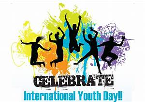 On, International, Youth, Day, Celebrate, The, Power, Of, Youth