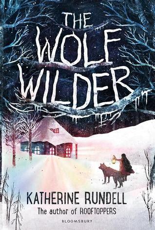 wolf wilder  katherine rundell