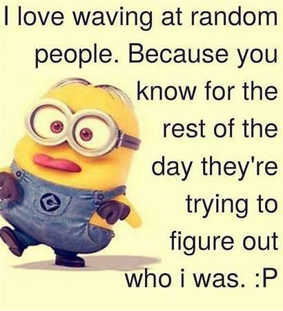 Minion Funny Quotes Minions Random Waving Memes