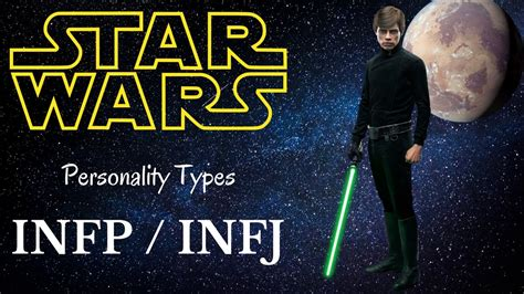 Infp / Infj Star Wars Characters