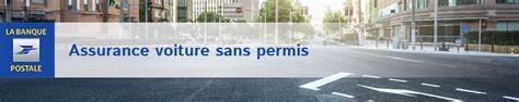 banque postale assurance auto assurance voiture sans permis la banque postale assurance vsp