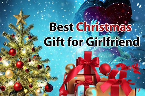10 best christmas gift for girlfriend 2017 uk romantic