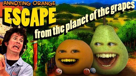annoying orange hfa escape   planet   grapes