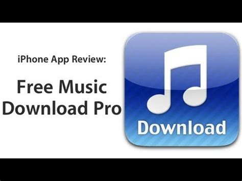 free downloader app for iphone review free pro iphone app