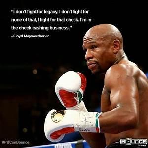 Floyd Mayweathe... Fight Boxing Quotes