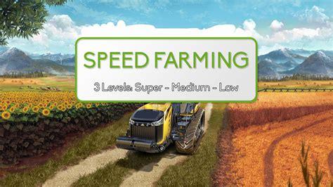 Speed Farming Simulator 2017 Mods Ls Mods 17 Speedfarming Mod For V 1 0 Fs17 Farming Simulator
