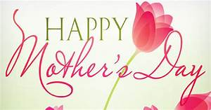 Happy Mothers Day Images HD Wallpapers 3D Pics| Mother's ...