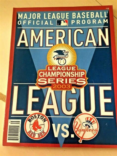 2003 *AMERICAN LEAGUE CHAMPIONSHIP SERIES MAGAZINE ...