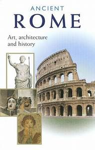 Ancient Rome Art Architecture And History U2019 The Getty Store