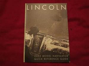 2003 Lincoln Navigator Quick Reference Owners Manual