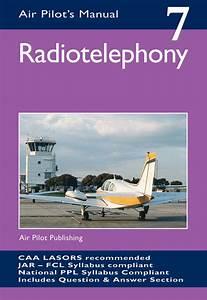 Air Pilots Manual Radiotelephony V 7