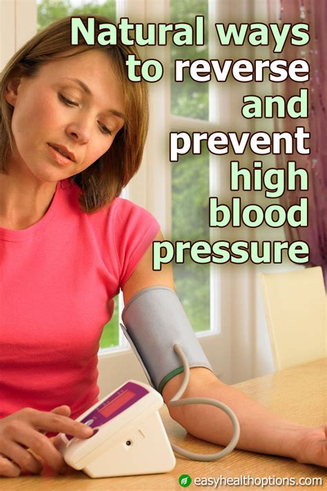 Natural ways to reverse and prevent high blood pressure