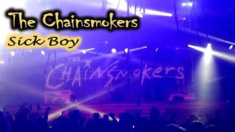 The Chainsmokers  Sick Boy  Stewartv Youtube