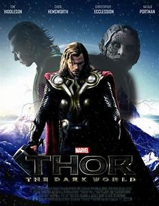 THOR: THE DARK WORLD - POSTER II by MrSteiners on DeviantArt