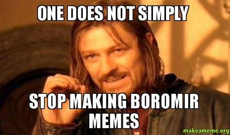 Do Meme - one does not simply meme