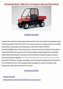 Kawasaki Mule 1000 Service Repair Manual Down By