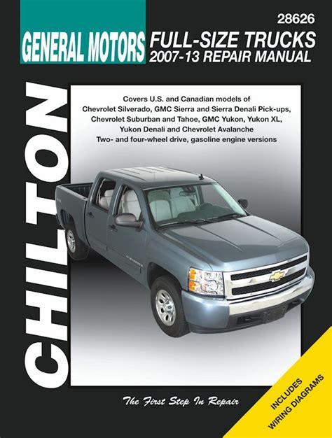 auto manual repair 1999 chevrolet silverado free book repair manuals silverado tahoe sierra yukon denali repair manual 2007 2013