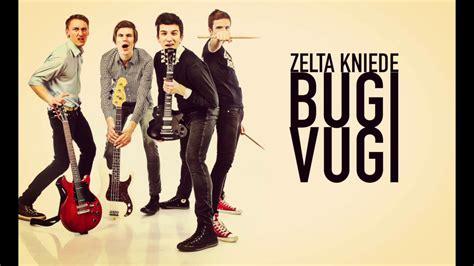 Zelta Kniede - Bugi Vugi - YouTube