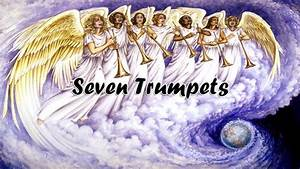 Seven Trumpets - YouTube